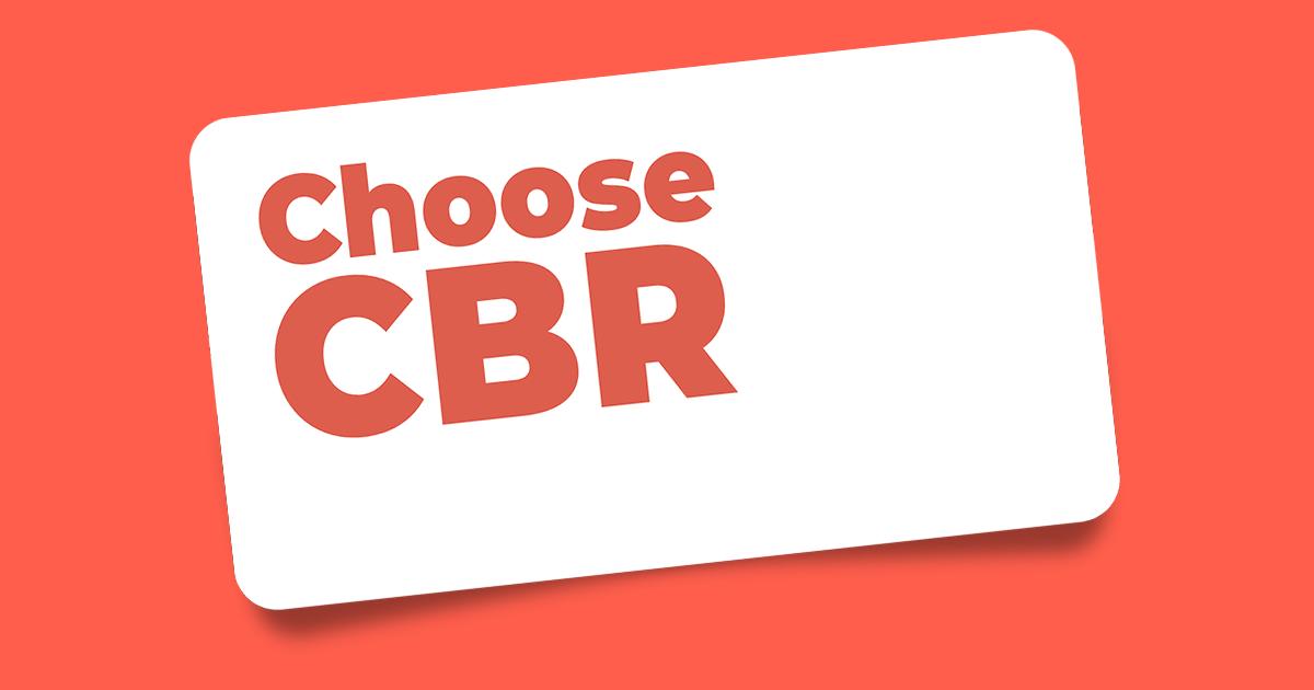 Choose CBR
